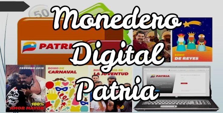 Photo of Monedero Digital www patria org ve BONOS DE PROTECCIÓN SOCIAL